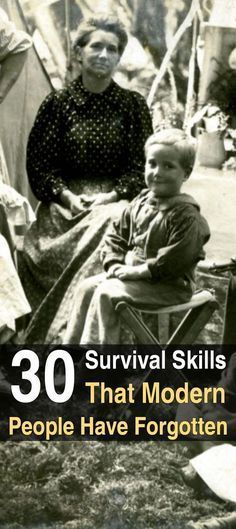 30 Survival Skills Modern People Have Forgotten. Read here to learn about at least 30 skills that used to be much more common than they are today–skills that will keep you alive if the shit hits the fan. #SurvivalistArticles