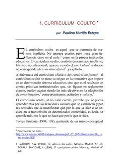 1. CURRÍCULUM OCULTO  por  Paulino Murillo Estepa  E  L currículum oculto es aquel que se transmite de manera implícita. ...