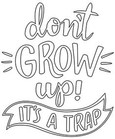 Don't Grow Up design (UTH18432) from UrbanThreads.com