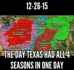 The day Texas had all four seasons in one day. Also the day that a tornado ripped through Garland and Rowlett, Texas. It was a day/night I will never forget. Texas Humor, Texas Funny, Texas Meme, Texas Bbq, South Texas, Texas Weather, Only In Texas, Funny Quotes, Funny Memes