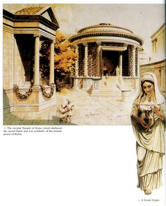Round temple of Vesta in the Roman Forum and a picture of a Vestal Virgin. The temple held the hearth fire which the Vestal Virgins were responsible for tending. If it ever went out, it foretold the destruction of Rome. Vestal Virgins took an oath to remain a virgin for 30 years as they undertook their religious duties, and were buried alive if they went against their oath. They were housed in the House of the Vestals nearby to the temple in the Forum. There were 6 of these priestesses.