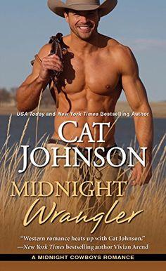 Midnight Wrangler (Midnight Cowboys) by Cat Johnson http://www.amazon.com/dp/B00U7LIZ6S/ref=cm_sw_r_pi_dp_j2aJwb0GE0A3R