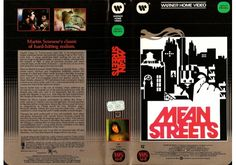 Mean Streets Drama feature directed by Martin Scorsese; released in United States of Americaon Betamax, VHS videotape by Warner Home Video. Martin Scorsese, Drama, It Cast, United States, America, Street, Robert De Niro, Roads, Dramas