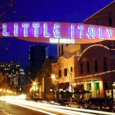 Little Italy... the place I called home in San Diego.