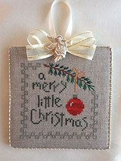 Finished Completed Cross Stitch Ornament A Merry Little Christmas Cross Stitching, Cross Stitch Embroidery, Cross Stitch Patterns, Merry Little Christmas, Christmas Cross, Cross Stitch Finishing, Needlepoint Patterns, Christmas Embroidery, Xmas Ornaments