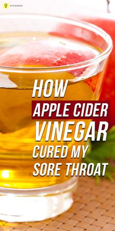 How Apple Cider Vinegar Cured My Sore Throat: Do you want a quick, natural remedy to get rid of your #sorethroat ? This post talks about apple cider vinegar and how it can be used to cure a ...