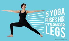 Here are 5 great yoga poses for legs. Core strength is great to have, but your legs are your foundations, and they should be strong, too!