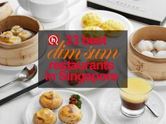23 best dim sum restaurants in Singapore | What to Eat - HungryGoWhere