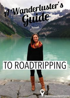 The benefits of road trips are numerous. Consider some of these tips for your next adventure.   Words and photos by Annie Shustrin for Passion Passport