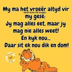 Afrikaans Quotes, Peanuts Comics, Jokes, Lol, Funny, Husky Jokes, Memes, Funny Parenting, Funny Pranks