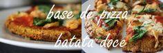 Base De Pizza Com Batata Doce - 3 Ingredientes   Sweet Potato Pizza Crust