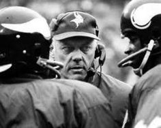 Image detail for -Bud Gant would lead the Vikings to four Super Bowls.