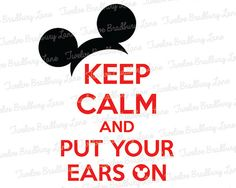 KEEP CALM Disney Iron On Transfer, Mickey Ears, instant digital download, Printable, Family Vacation, World, Disneyland, Matching Shirts on Etsy, $3.85