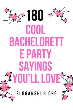 10 Best Bachelorette Party Quotes & Sayings images ...