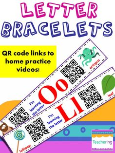 Letters & Sounds bracelets with QR codes for home practice! QR codes link to tons of educational videos for recognizing letters and learning letter sounds. Perfect for preschool & kindergarten homework and remediation. Parents love being in the know and able to help their students master the ABCs and get on their way to reading!