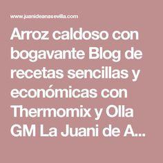 Arroz caldoso con bogavante Blog de recetas sencillas y económicas con Thermomix y Olla GM La Juani de Ana Sevilla
