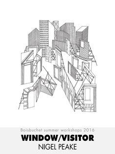 Drawing, illustration, building - NIGEL PEAKE = WINDOW/VISITOR - Boisbuchet summer workshops 2016 - 10/07 - 16/07
