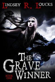 The Grave Winner by Lindsey R. Loucks ebook deal