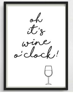 * Oh, it& a wine o clock!- *Oh it s wine o clock! Schöner Typo Print für Eure Wände od… * Oh, it& a wine o clock! Nice typo print for your walls or … – - Wine O Clock, Kitchen Wall Clocks, Kitchen Decor, Brush Lettering, Hand Lettering, Entrepreneur Motivation, Oclock, Wine Drinks, Decoration