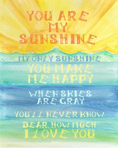 You Are My Sunshine Watercolor 8x10 Print