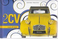 Citroen 2CV: Icon of Style book • citroen 2CV books