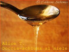 """Il Calderone Alchemico Cosmesi Home Made: """"FALSI D'AUTORE"""" PERLIER HONEY-MIEL DOCCIA-SCHIUMA (Alice T.)"""