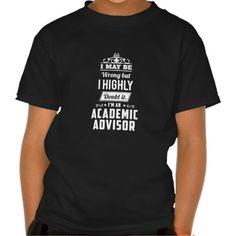 academic advisor tees T Shirt, Hoodie Sweatshirt