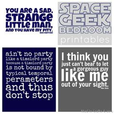 Free Space Geek Printables - Mad in Crafts.  The Doctor Who one for Matt.