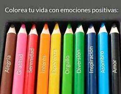 Pinta tu vida de colores y emociones positivas. anafernandezruiz.com