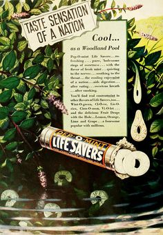 Pep-o-Mint Life Savers, they're as cool as a woodland pool. #vintage #1930s #food #candy #ads
