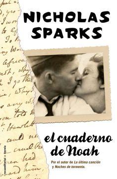 EL LIBRO DEL DÍA     El cuaderno de Noah, de Nicholas Sparks.  http://www.quelibroleo.com/el-cuaderno-de-noah 25-8-2012