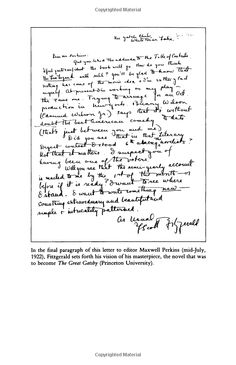 The Great Gatsby | Author's Correspondence: In the final paragraph of this letter to editor Maxwell Perkins (mid-July, 1922), F. Scott Fitzgerald sets for his vision of the novel that was to become Gatsby.
