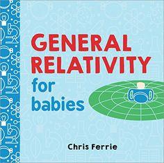 General Relativity for Babies (Baby University) by Chris ... https://smile.amazon.com/dp/1492656267/ref=cm_sw_r_pi_dp_x_s56xzbDQ908EQ