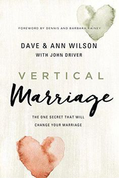 """Read """"Vertical Marriage The One Secret That Will Change Your Marriage"""" by Dave Wilson available from Rakuten Kobo. Honest to the core and laugh-out-loud funny, marriage coaches Dave and Ann Wilson share the one key secret that brought . Healthy Marriage, Strong Marriage, Marriage Relationship, Happy Marriage, Marriage Advice, Funny Marriage, Failing Marriage, Gary Thomas, My Feelings For You"""