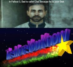 Fallout 3, 'Dad'