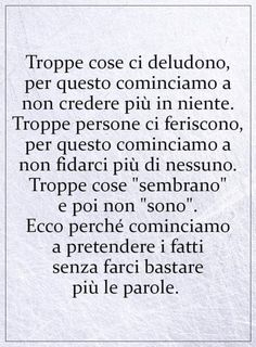 Bellissime frasi 214 - Buongiorno-Immagini.it Love Words, Beautiful Words, Note To Self, Book Lovers, Sentences, Favorite Quotes, Life Quotes, Sad, Parenting