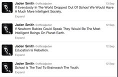 Jaden Smith tweets about school...he may just be right.