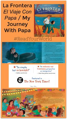 La Frontera: El Viaje Con Papa / My Journey With Papa by Deborah Mills and Alfredo Alva - Multicultural Children's Book Day 1st Grade Books, Journey, Book Activities, Activity Books, Chapter Books, Book Authors, Book Recommendations, Book Publishing, Book Lists