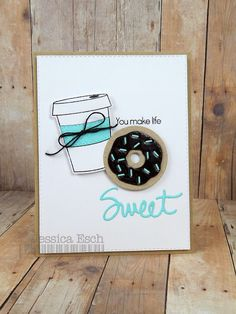 Chick-n-Scrap: you make life sweet Macaron Boxes, Food Cards, Coffee And Donuts, Coffee Theme, Coffee Cards, Candy Cards, Coffee Cozy, Paper Pumpkin, Coffee Humor