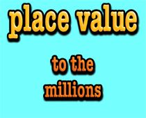 place value to the millions- mr. r.'s math song! This sight has tons are great math songs!
