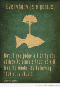 Albert Einstein on judging fish... quotes, quote, albert einstein, fish