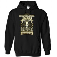 METALLURGICAL ENGINEER The Awesome T Shirts, Hoodie