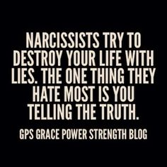 Truth 😘 GPS-Grace Power Strength: The Narcissistic Sociopath: Are They Lying? Are Their Lips Moving? Narcissistic People, Narcissistic Mother, Narcissistic Behavior, Narcissistic Abuse Recovery, Narcissistic Personality Disorder, Narcissistic Sociopath, Abusive Relationship, Toxic Relationships, Abuse Survivor