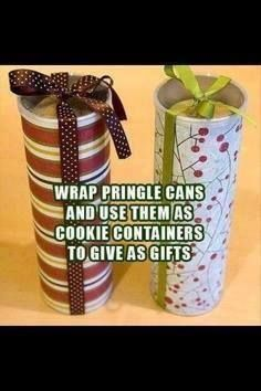 Re-use Pringle potato chip containers, decorate the outside of the can with a Christmas or a winter wonderland paper and fill with your favorite home made baked cookies. Add a nice holiday ribbon on top and give as a gift. Great for those unexpected guests that drop in.
