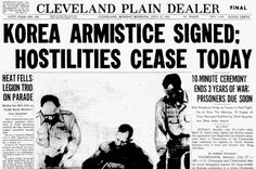July 1953 – The Korean War ends: The United States, People's Republic of China, North Korea, and South Korea sign an armistice agreement. Newspaper Headlines, Old Newspaper, Headline News, Prisoners Of War, Automobile Industry, Korean War, North Korea, Cold War, American History