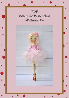 This master class consists of ballerina doll patterns 15. In addition there is a tutorial with pictures how to make a doll from beginning to end.It shows how to make a skirt and hair from sheeps wool The pattern is on A4 sheet of paper. For this model you will neew two types of cotton fabric: corporeal and contrasty. For skirts, we need tulle fabric. Difficulty level: intermediate. Master class is in PDF format. Patterns are available for instant download as soon as your payment in proce...