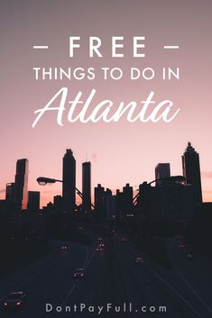 Atlanta on a Budget: Top 20+ Free Things to Do in Atlanta #dontpayfull #budgetravel #atlanta #freethingstodo