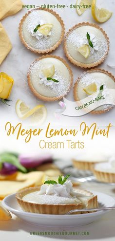 Meyer Lemon Mint Cream Tarts Vegan Dairy Free Green - Jump To Recipemeyer Lemon Mint Vegan Tarts With A Creamy Bright Flavor And A Gluten Free Crust That Tastes Like A Cookie Meyer Lemon Mint Cream Tarts Vegan Dairy Free Spring Is The Perfect Time Mint Desserts, Best Vegan Desserts, Vegan Dessert Recipes, No Bake Desserts, Whole Food Recipes, Delicious Desserts, Vegetarian Desserts, Lemon Recipes, Tart Recipes