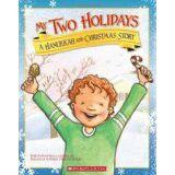 My Two Christmas A Hanukkah and Christmas Story