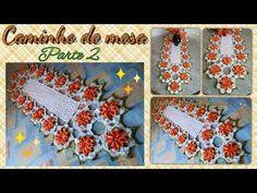 Caminho de mesa em croche Parte 1 por Vanessa Marcondes - YouTube
